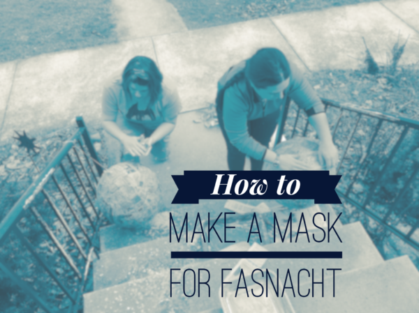 How to Make a Mask for Fasnacht